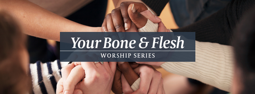 Your Bone and Flesh